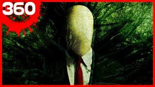 360 | Slender Man