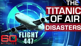 Passenger aircraft falls out of sky - What happened to Flight 447? | 60 Minutes Australia