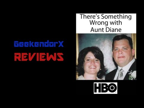 Gx Reviews: There's Something Wrong With Aunt Diane