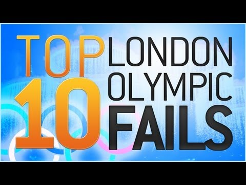 Top 10 2012 Olympic Fails