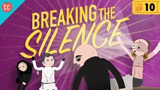 Breaking the Silence: Crash Course Film History #10