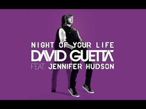 David Guetta feat. Jennifer Hudson  Night Of Your life