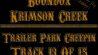 Watch Boondox Trailer Park Creepin video