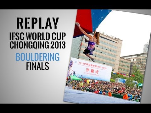 IFSC Climbing World Cup Chongqing 2013 - Bouldering - Replay Finals