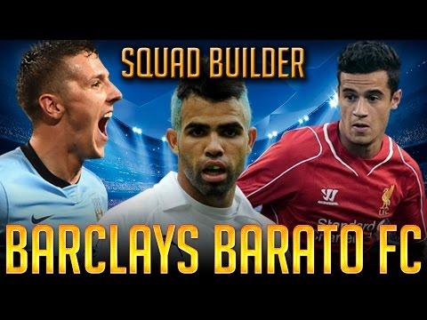 FIFA 15 - BARCLAYS BARATO FC - SQUAD BUILDER