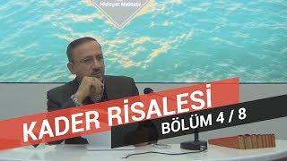 Osman Bostan - Sözler - Yirmi Altıncı Söz - Kader Risalesi - 4.Bölüm
