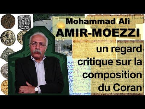 Mohammad Ali AMIR-MOEZZI : un regard critique sur la composition du Coran