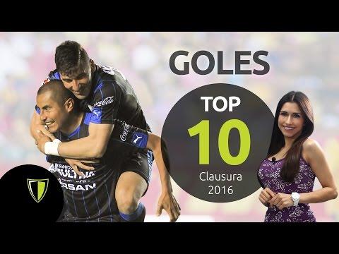 TOP 10 GOLES - Liga MX Clausura  2016