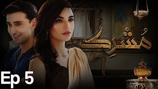 Mushrik Episode 5
