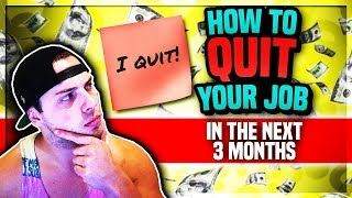 7 Steps To QUIT Your Job & Start An Online Business In The Next 3 Months