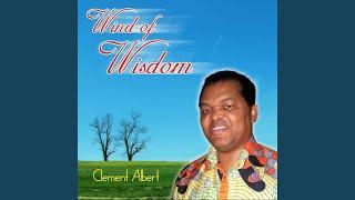 Watch Clement Albert Wind Of Wisdom video