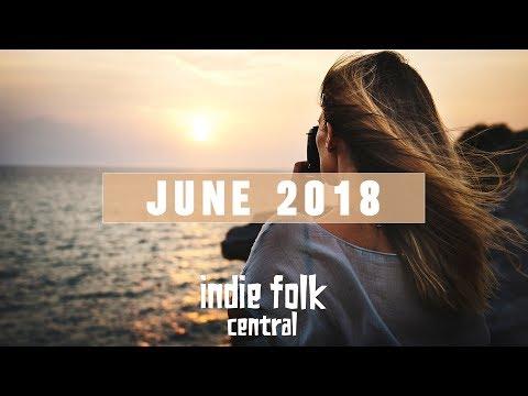 New Indie Folk; June 2018
