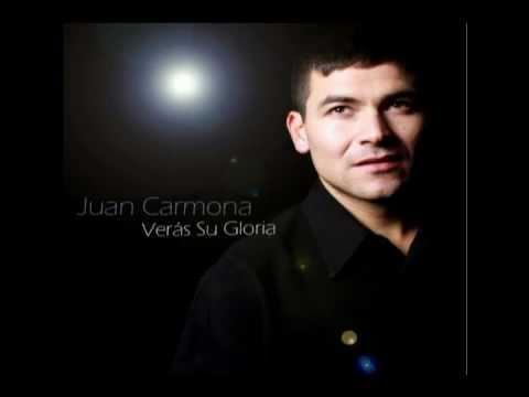 Juan Carmona Verás su gloria