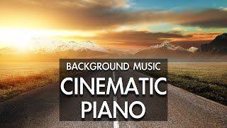Beautiful Cinematic Piano Background Music Background Music For Audio