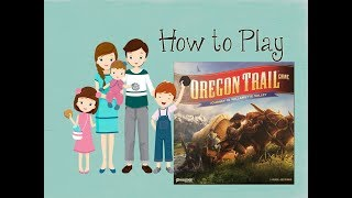 How to Play Oregon Trail Board Game - Journey to Willamette Valley