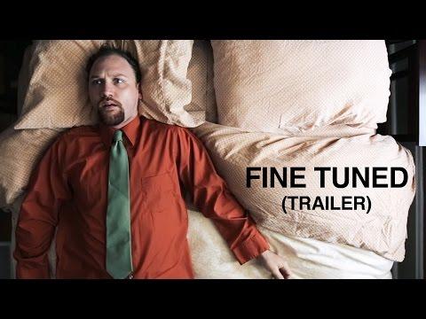 FINE TUNED - Trailer