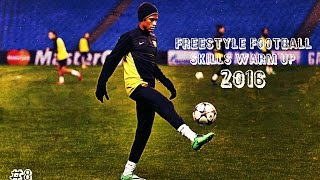 Freestyle Football Skills - Warm Up 2016/2017  | 1080i | #8