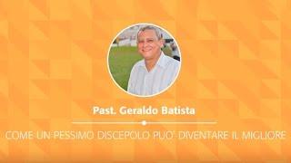 ONE 2014 - 06 @ Milano | Un pessimo discepolo può diventare il migliore - Past.Geraldo | 02.05.2014