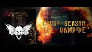 GHOST SEASON - The Vampire (Lyric video)