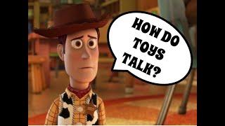 Toy Story Theory: How Do Toys Talk?