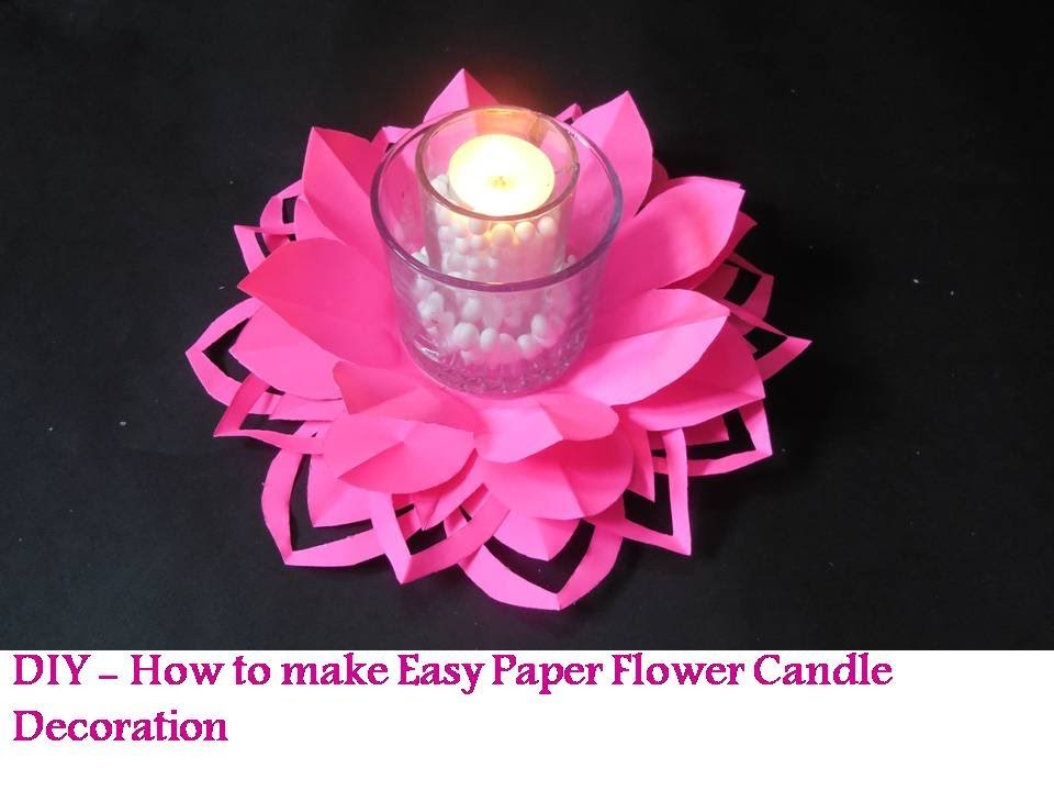 Diy how to make paper flower candle decoration youtube for Diy paper lotus candlestick
