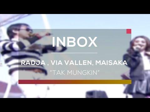 Radja, Via Vallen dan Maisaka - Tak Mungkin (Live on Inbox)