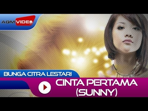 Bunga Citra Lestari - Cinta Pertama Sunny