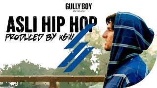Ranveer Singh Asli Hip Hop Prod By Ksw Gully Boy Ranveer Singh Alia Bhatt Zoya Akhtar