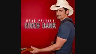 "Brad Paisley - ""River Bank"" (Lyrics In Description)"