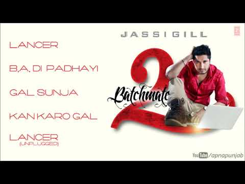 Jassi Gill Batchmate 2 Full Songs (Official) Jukebox | NEW PUNJABI...
