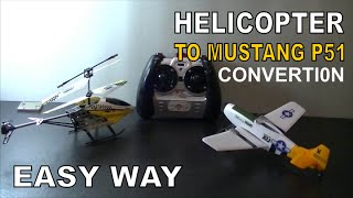 RC HELI CONVERTED TO PLANE # BUILD GUIDE