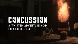 Concussion - A Twisted Adventure Mod for Fallout 4