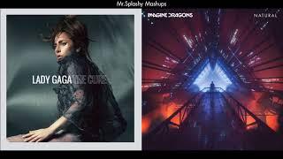 The Cure x Natural - Lady Gaga & Imagine Dragons (Mashup)