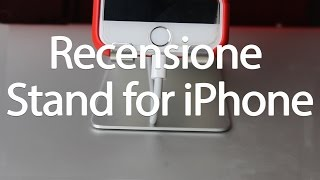 RECENSIONE STAND PER iPHONE | By iLudotech