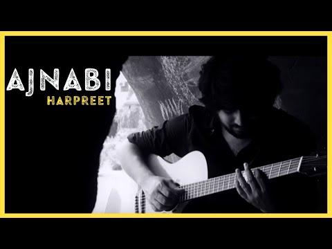 Harpreet - Ajnabi