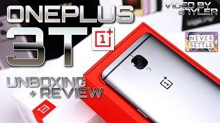OnePlus 3T with Android 7.0 Nougat (Unboxing+In-Depth Review) Never Settle Indeed!