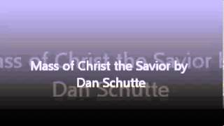 3.4 Glory to God In The Highest by dan schutte