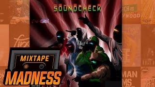 Section Boyz - Step In [SoundCheck] | @MixtapeMadness