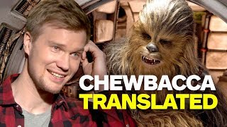 Star Wars' New Chewbacca Translates Wookiee For Us!