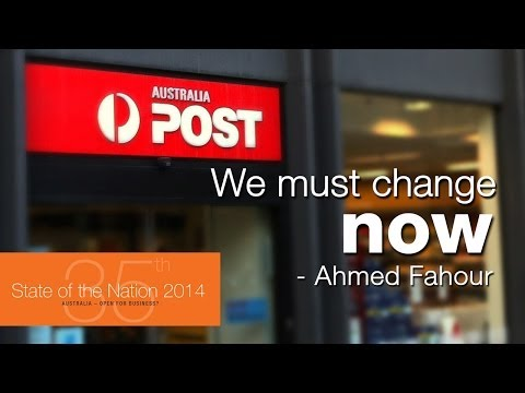 Australia Post needs change and reform - Ahmed Fahour
