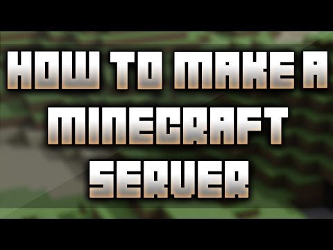 How to Make a Minecraft Server [No Hamachi]