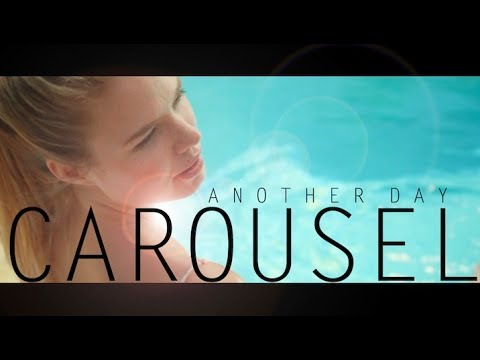 Carousel – Another Day