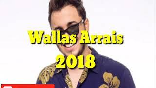 Wallas Arrais 2018- 3 curtidas (MÚSICA)