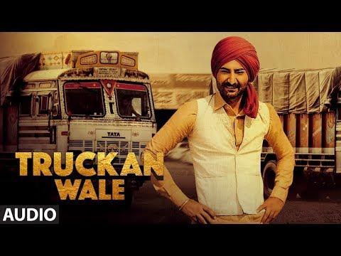 Ranjit Bawa: Truckan Wale (Audio Song)   Nick Dhammu   Lovely Noor   New Punjabi Songs 2017