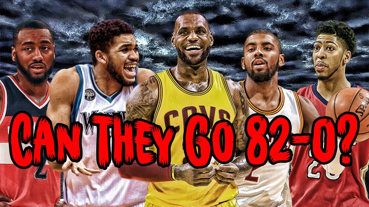 Could The NBA's Last 15 Number 1 Picks Go 82-0?