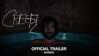Creep 2 (2017) | Official Trailer HD