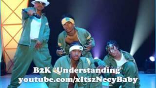 Watch B2K Understanding video