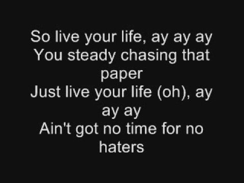 T.i  Feat. Rihanna - Live Your Life - With Lyrics video