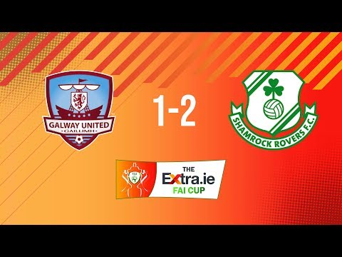 Extra.ie FAI Cup Quarter Final:: Galway United 1-2 Shamrock Rovers