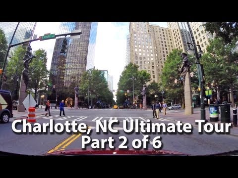 Charlotte NC Ultimate Uptown Tour Part 2